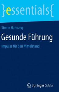 Hahnzog_Gesunde Führung_Cover